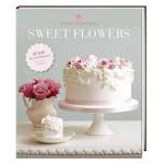 Peggy Porschen - Sweet Flowers
