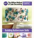 The Wilton Method - Kurs 1 - Buttercreme