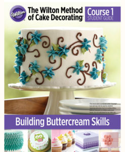 The Wilton Method - Kurs 1 - Buttercreme
